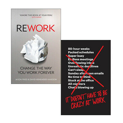 Jason Fried 2 Books Collection Set ReWork, It Doesn't Have to Be Crazy at Work