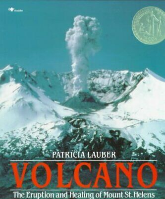 Volcano : The Eruption and Healing of Mount St. Helens, Paperback by Lauber, ...