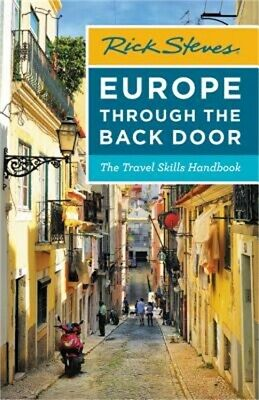 Rick Steves Europe Through the Back Door: The Travel Skills Handbook (Paperback