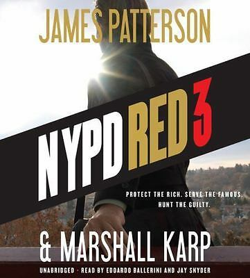 NYPD Red 3 by James Patterson and Marshall Karp (2015, CD, Unabridged)