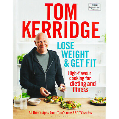 Tom Kerridge - Lose Weight and Get Fit (Hardback), Non Fiction Books, Brand New