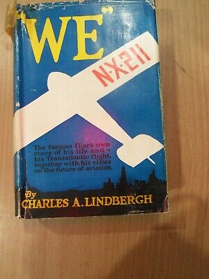 """1927 First Edition """"We"""" By Charles A. Lindbergh"""