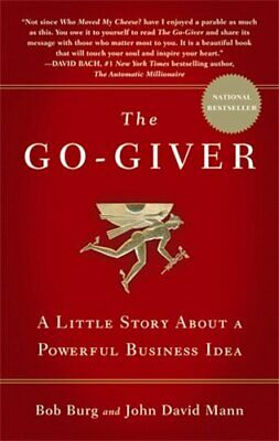 The Go-Giver: A Little Story About a Powerful B... by Mann, John David Paperback