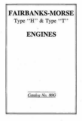 Fairbanks Morse Type H and T Informational Gas Engine Motor Book
