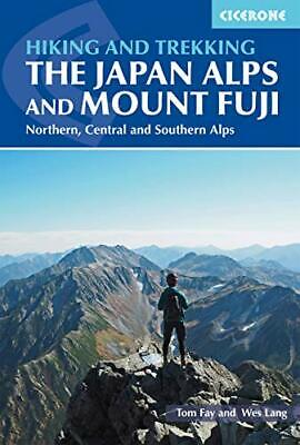 Hiking and Trekking in the Japan Alps and Mount Fuji, Fay 9781852849474 New--