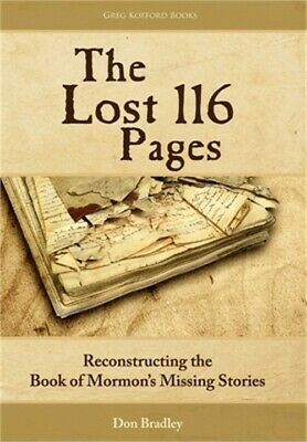 The Lost 116 Pages: Reconstructing the Book of Mormon's Missing Stories (Hardbac