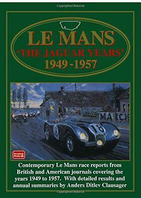 Le Mans The Jaguar Years 1949-1957 (Brooklands Books Racing Series) by R.M. Clar