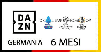 Dazn Germania 6  Mesi - Tutta La Serie A - Champions - Europa League - No Vpn