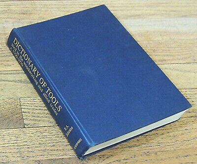 DICTIONARY of WOODWORKING TOOLS c. 1700-1970 by R.A. SALAMAN-TRADES-HARDCOVER