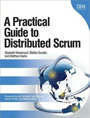 A Practical Guide to Distributed Scrum (Paperback or Softback)