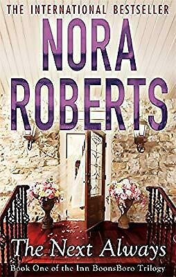 The Next Always: 1/3 (Inn at Boonsboro Trilogy), Roberts, Nora, Used; Good Book