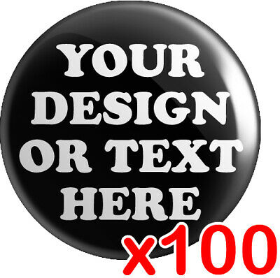 100 x CUSTOM 25mm Badges | Personalised Bespoke Button Badge | Wedding Stag Hen