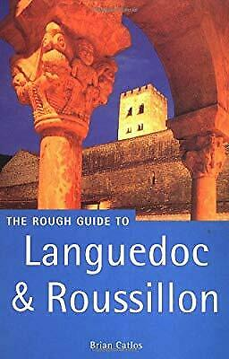 Languedoc and Roussillon Rough Guide (Rough Guide Travel Guides), Catlos, Brian,