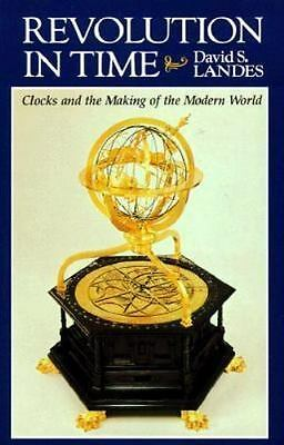 DAVID S LANDES book Revolution in Time Clocks and Making of the Modern World NEW