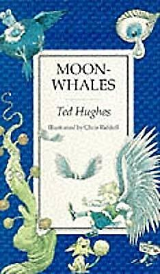Moon Whales, Ted Hughes, Used; Good Book