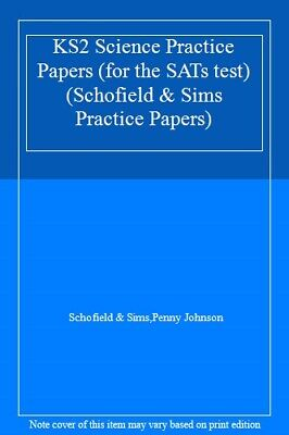 KS2 Science Practice Papers (for the SATs test) (Schofield & Sims Practice Pap,