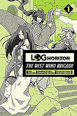 Log Horizon: The West Wind Brigade, Vol. 1, Koyuki & Touno, Mamare, New Book
