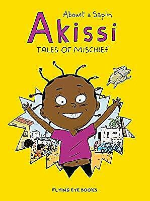 Akissi: Tales of Mischief, Mathieu Sapin, New Book
