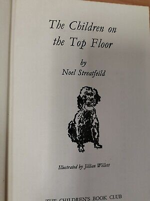 The Children on the Top Floor Noel Streatfeild - 1970 Third Impression (Hospice)