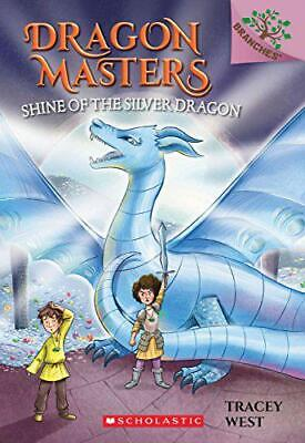 Shine of the Silver Dragon (Dragon Masters) by West, Tracey, NEW Book, FREE & FA
