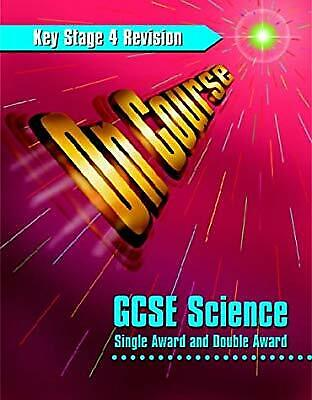 GCSE Science: Students Book: On Course, McDuell, G.R. & etc. & Hurst, Keith & Bo