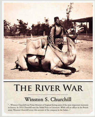 The River War by Sir Winston S Churchill (Paperback / softback) Amazing Value