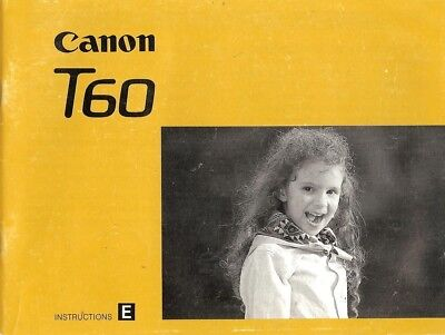1990s CANON T60 SLR 35mm CAMERA OWNERS INSTRUCTION MANUAL -canon T 60