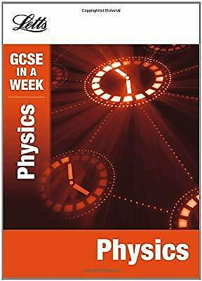 Physics (Letts GCSE in a Week Revision Guides), Reynolds, Caroline & Foulder, Da