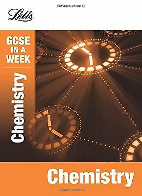Chemistry (Letts GCSE in a Week Revision Guides), Poole, Emma, Used; Good Book