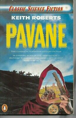 Pavane by Keith Roberts (Paperback, 1984)