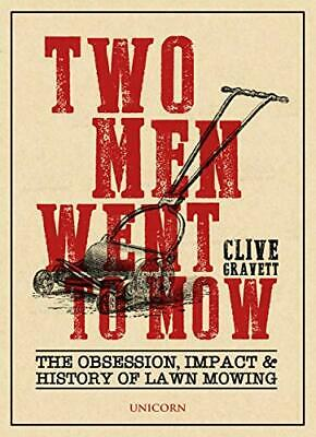 Two Men Went to Mow: The Obsession, Impact and History of La... by Clive Gravett