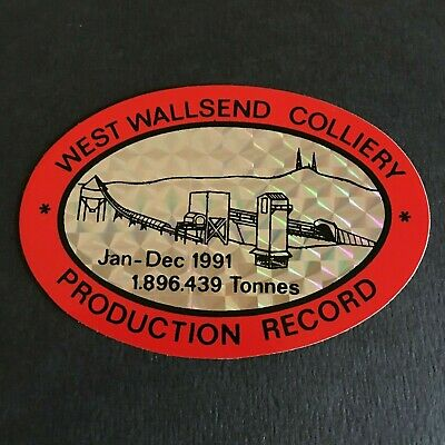West Wallsend Colliery - Record Production Jan-Dec 1991 - Mining Sticker