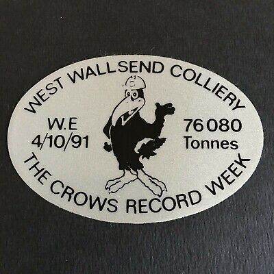 West Wallsend Colliery - The Crows Record Week - Mining Sticker