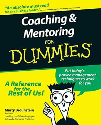 Coaching and Mentoring for Dummies by Marty Brounstein