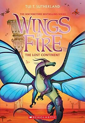 The Lost Continent (Wings of Fire, Book 11) by Tui T. Sutherland