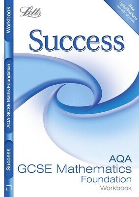 Letts GCSE Success: AQA Maths - Foundation Tier: Revision Workbook (Paperback)