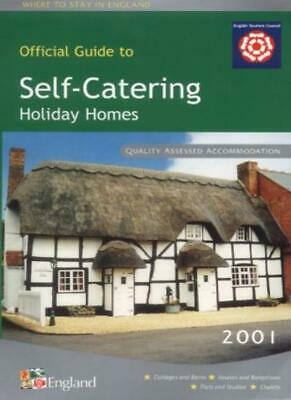 Self-catering Holiday Homes in England 2001 (Where to stay in England),English