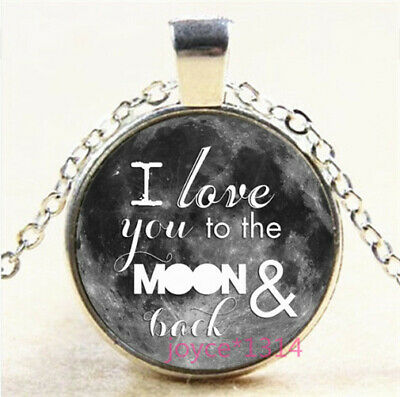 I LOVE YOU TO THE MOON AND BACK Tibetan silver Glass Chain Pendant Necklace #707