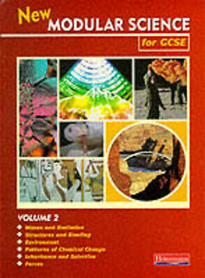 New modular science for GCSE. Vol. 2 :  waves and radiation, structures and