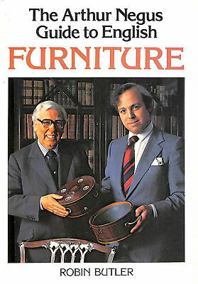 Arthur Negus Guide to English Furniture by Butler, Lord Robin