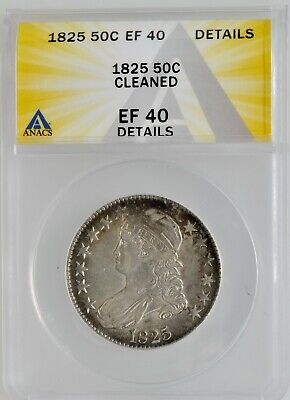 ANACS 1825 Capped Bust Half Dollar EF 40 Details Cleaned Investment Grade Coin