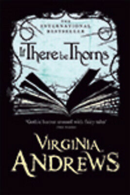 If there be thorns by Virginia Andrews (Hardback) Expertly Refurbished Product