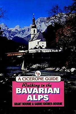 Walking in the Bavarian Alps (Walking Overseas), Bourne, Grant & Korner-Bourne,