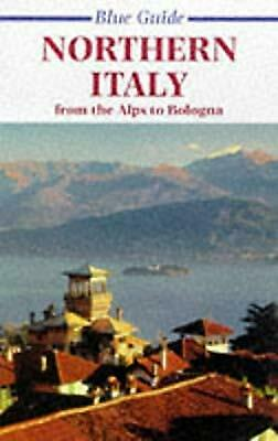Northern Italy: from the Alps to Bologna (Blue guide), Alta Macadam, Used; Good