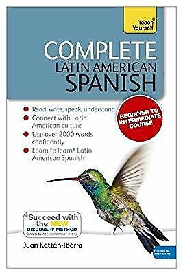 Complete Latin American Spanish Beginner to Intermediate Course: (Book and audio