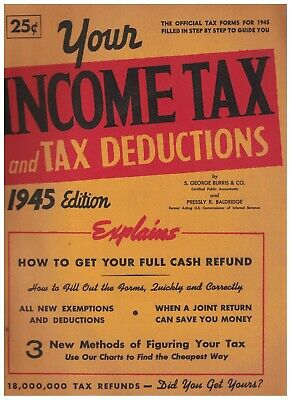 Your Income Tax & Tax Deductions 1945 Edition Book S George Burris & Co