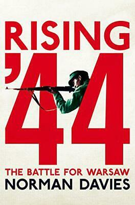 Rising '44: The Battle pour Varsovie par Davies Norman Neuf Livre,Libre &
