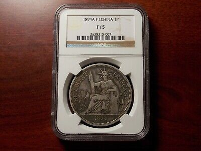 1894 A French Indo China Piastre silver coin NGC F-15