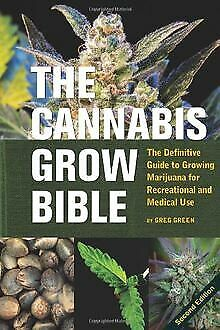 The Cannabis Grow Bible: The Definitive Guide to Growing... | Buch | Zustand gut
