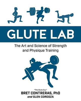💪🏻❤Glute Lab : The Art and Science of Strength by Bret Contreras E/B0O'K ❤️ ❤️